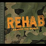Rehab Graffiti The World (Edited Version)