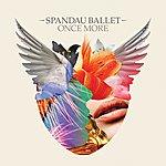 Spandau Ballet Once More (E-Single)