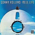 Sonny Rollins Reel Life (Domestic)