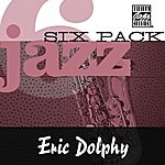 Eric Dolphy Jazz Six Pack
