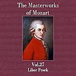 Libor Pesek The Masterworks Of Mozart, Vol. 27