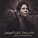 Grant Lee Phillips Walking In The Green Corn