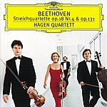 Hagen Quartett Beethoven: String Quartets No.4 Op.18 & No.14 Op.131