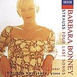 Barbara Bonney Strauss, R.: Four Last Songs