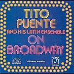 Tito Puente On Broadway