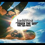 Kanye West Touch The Sky (Int'l 2 Trk Single)