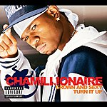 Chamillionaire Grown & Sexy/Turn It Up (Intl Maxienhanced)