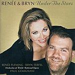Renée Fleming Renée & Bryn - Under The Stars