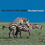 Bloodhound Gang The Bad Touch (Bully Remix Version)