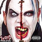 Twiztid Freek Show (Explicit Version)