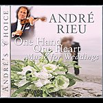 André Rieu André's Choice: One Hand, One Heart