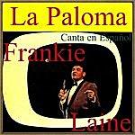 Frankie Laine La Paloma, Canta En Español