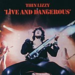 Thin Lizzy Live And Dangerous (Remastered Version)