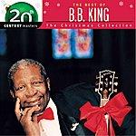 B.B. King Best Of / 20th Century - Christmas