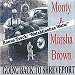 Monty Going Back To Shreveport