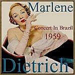Marlene Dietrich Marlene Dietrich, Concert In Brazil - 1959