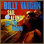 Billy Vaughn Sail Along Silv'ry Moon