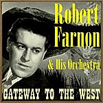 Robert Farnon Gateway To The West