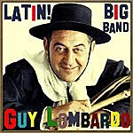 Guy Lombardo Latin! Big Band