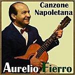 Aurelio Fierro Canzone Napoletana