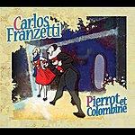 Carlos Franzetti Pierrot Et Colombine