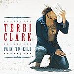 Terri Clark Pain To Kill