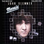 John Klemmer Mosaic: The Best Of John Klemmer Volume 1