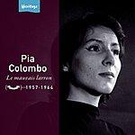 Pia Colombo Heritage - Le Mauvais Larron - Festival (1957-1964)
