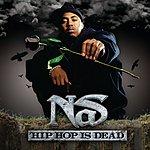Nas Hip Hop Is Dead (Int'l E-Album)