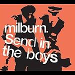 Milburn Send In The Boys (German Version)
