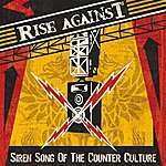 Rise Against Siren Song Of The Counter-Culture (Japan Version / International Version)