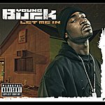Young Buck Let Me In (International Version (Explicit))