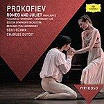 Boston Symphony Orchestra Prokofiev: Romeo And Juliet Highlights; Classical Symphony; Lieutenant Kijé