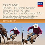 Baltimore Symphony Orchestra Copland: Rodeo; El Salon México; Billy The Kid; Grohg; Fanfare For The Common Man