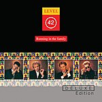 Level 42 Running In The Family (Deluxe Edition)