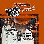 Twisted Black Hustle Or Go Broke Fed Radio Vol.2