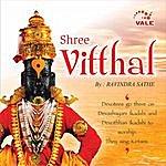 Ravindra Sathe Shree Vitthal