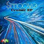 Smoove Cruiser Ep
