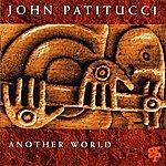 John Patitucci Another World