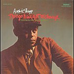Archie Shepp Things Have Got To Change
