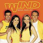 Wind Nimm Mich Mit