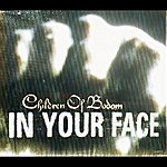 Children Of Bodom In Your Face (International Version)