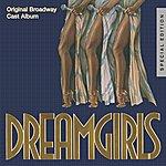 Original Broadway Cast Dreamgirls: Original Broadway Cast Album (25th Anniversary Special Edition)