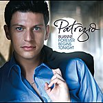 Patrizio Buanne Forever Begins Tonight (Austrian Version)