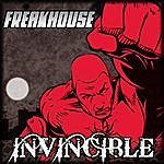 Freakhouse Invincible