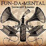 Fun-Da-Mental Insurgent Remixes
