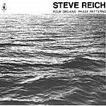 Steve Reich Four Organs: Phase Patterns