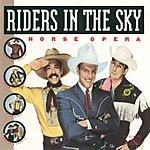 Riders In The Sky Horse Opera