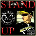 C-Note Stand Up