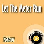Off The Record Let The Meter Run - Single